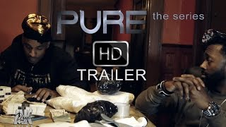 PURE the series - Official Trailer HD