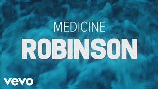 Robinson - Medicine (Lyric Video)