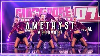 Amethyst | Singapore Dance Delight Vol.7 Finals 2017 | #SDDVol7