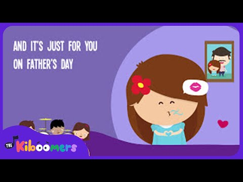 On Father s Day Song for Kids Fathers Day Songs for Children The Kiboomers