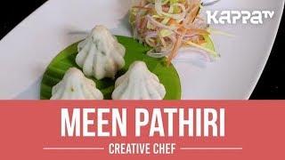 Meen Pathiri - Creative Chef - Kappa TV