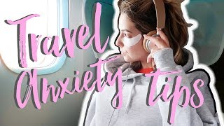 My Travel Anxiety Tips | Zoella