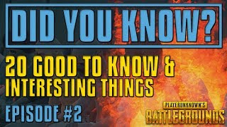 Did You Know? 20 Tips and Tricks | PUBG #2