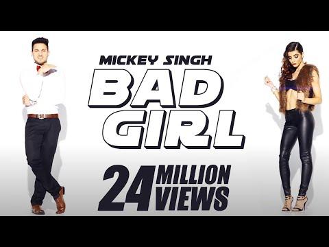 Mickey Singh x Waseem Stark - Bad Girl [Official Video]