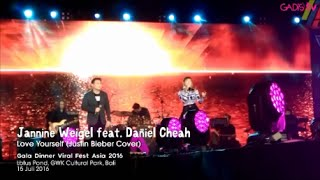 Jannine Weigel feat. Daniel Cheah - Love Yourself  (Live at Viral Fest Asia 2016)