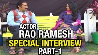 Actor Rao Ramesh about his Life Journey : Special Interview - Part 1 | Express TV
