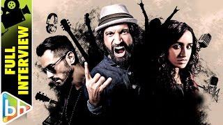 Farhan Akhtar   Shraddha Kapoor   Rock On 2   Full Interview   Raees   Don 3