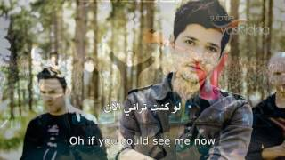 The Script - If You Could See Me Now مترجم عربي
