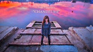 Sia - Chandelier (Lidia Stamatova Cover)