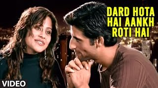 Dard Hota Hai Aankh Roti Hai (Hindi Love Betrayal Songs) - Kyon Toone Dil Ko Toda