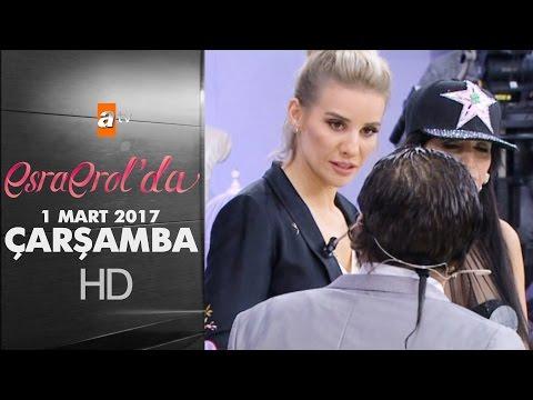 Esra Erol'da 1 Mart 2017 - 348. Bölüm - atv