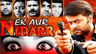 EK AUR NIDDAR - 2015 - Full  South Indian Dubbed Super Action Film - HD Exclusive Latest Movie