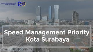 SPEED MANAGEMENT PRIORITY DI SURABAYA