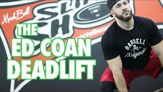 Deadlift like Ed Coan + Raw Gym Footage