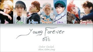 BTS (방탄소년단) - Young Forever (Color Coded Han|Rom|Eng Lyrics) | by Yankat