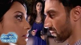 Raghav & Kalpi MAKES LOVE  in front of Pakhi in Ek Mutthi Aasmaan 17th April 2014 EPISODE