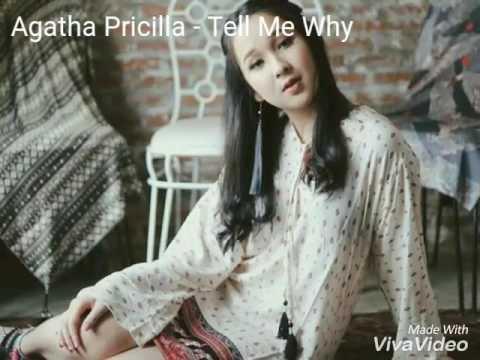 Agatha Pricilla - Tell Me Why (Video Lirik)