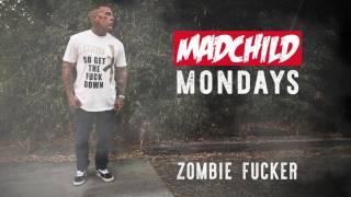 Madchild - Zombie Fucker
