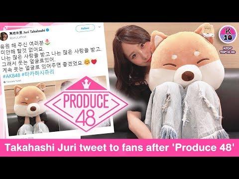 AKB48's Takahashi Juri Tweet in Korean to fans after 'Produce 48'
