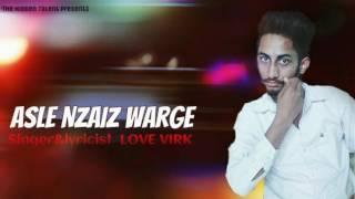 Asle Nzaiz Warge ||Love virk