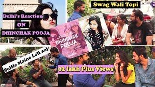 Dhinchak pooja Selfi maine leli aaj | Delhilite's Reactions|Maansik Balatkaar Roko| V Pranksters |