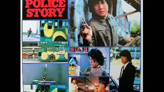Jeckie Chan police story music Video