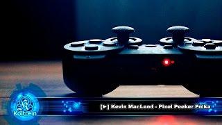 ►[Music / FREE] Kevin MacLeod - Pixel Peeker Polka ▼Descarga / Download▼
