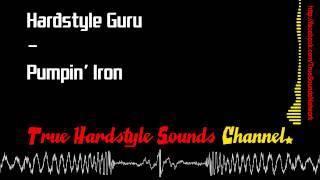 Hardstyle Guru - Pumpin' Iron