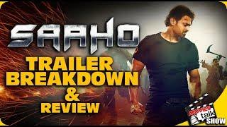 SAAHO : Trailer Breakdown & Review| Prabhas | Shraddha | Neil