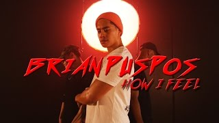 Brian Puspos Choreography   How I Feel by Roy Woods   @roywoods @brianpuspos   STEEZY Studio
