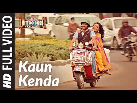 Kaun Kenda Hai Full Video Song (HD) By Sonu Nigam | Bittoo Boss | Feat. Pulkit Samrat, Amita Pathak