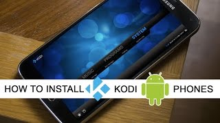Install KODI on Android Devices