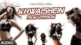 Khwaishein (Film Version) Full AUDIO Song - Armaan Malik | Calendar Girls | T-Series