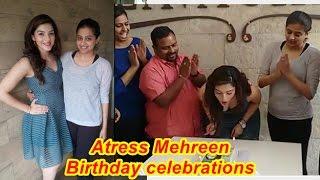 Actress Mehreen Birthday celebrations video