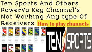 Ten Sports And others PowerVuKey channels Not Working On AsiaSat 7 / Urdu