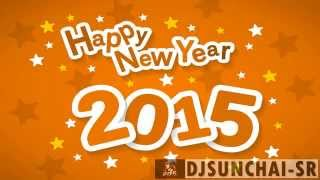 HAPPY NEW YEAR 2015Dance Party by DjSunchai-SRdies