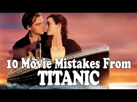Xxx Mp4 10 Movie Mistakes From Titanic Film Fails 3gp Sex