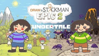 UNDERTALE Draw a Stickman Epic 2 Gameplay - Frisk and Chara - Happy Ending