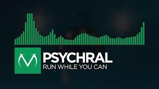 [Glitch Hop] - Psychral - Run While You Can [Free Download]