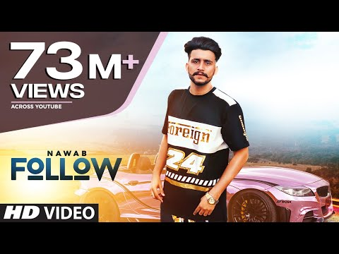 Xxx Mp4 Follow Nawab Full Song Mista Baaz Korwalia Maan Latest Punjabi Songs 2018 3gp Sex