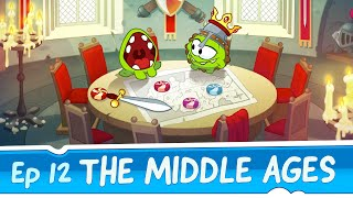 Om Nom Stories: The Middle Ages (Episode 12, Cut the Rope: Time Travel)