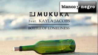 El Mukuka Feat. Kayla Jacobs - Bottle Of Loneliness (Official Teaser)