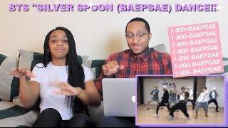 Couple Reacts : BTS 'Silver Spoon (Baepsae)' Dance Practice Reaction!!