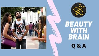 Beauty With Brain | Q & A | Real Indian Prankster