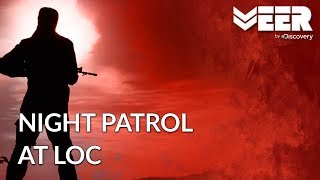 Indian Army on Night Patrol at LOC | Indian Military's Did You Know | Veer by Discovery