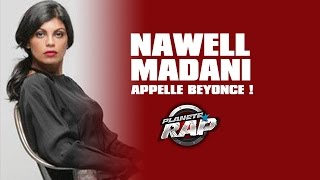 Quand Nawell Madani appelle Beyonce....