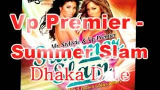 Vp Premier - Lata Mangeshkar - Dhaka Dale Remix - Pardesi - Summer Slam
