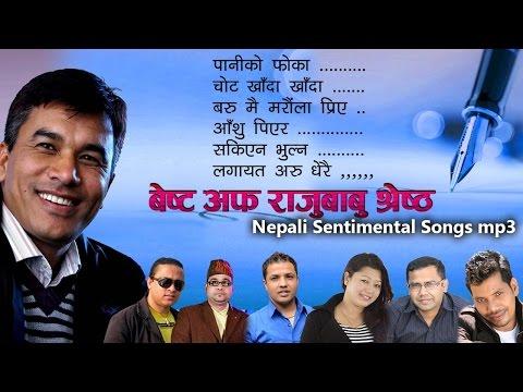 Xxx Mp4 Superhit Nepali Mp3 Songs Collection Best Aadhunik Songs Of Lyricist Rajubabu Shrestha 3gp Sex