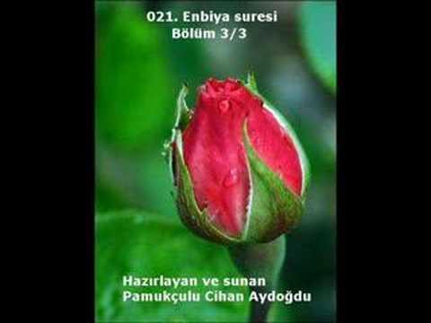 021. Enbiya Suresi (Bölüm 3/3) - Kur'an-ı Kerim
