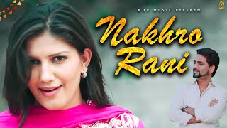 Nakhro Rani || 2016 New Haryanvi Song || Mehar Risky & Sapna || Raju Punjabi || Mor Haryanvi